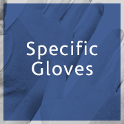 Specific Gloves